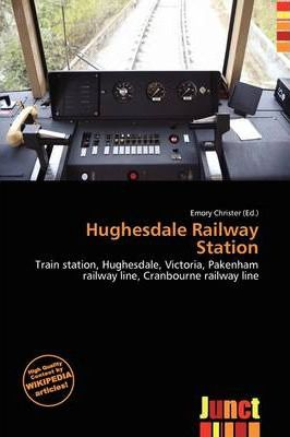 Hughesdale Railway Station