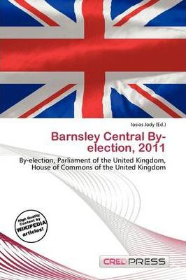 Barnsley Central By-Election, 2011