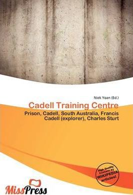 Cadell Training Centre
