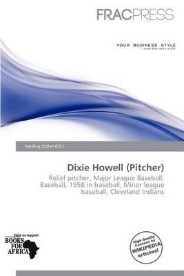 Dixie Howell (Pitcher)