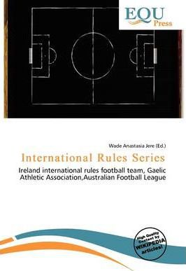 International Rules Series