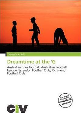 Dreamtime at the 'g