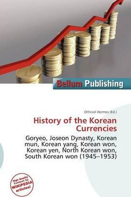 History of the Korean Currencies