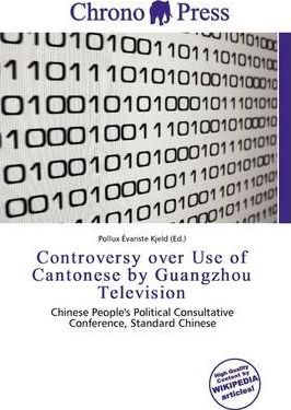 Controversy Over Use of Cantonese by Guangzhou Television