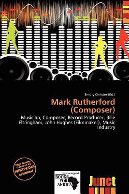 Mark Rutherford (Composer)