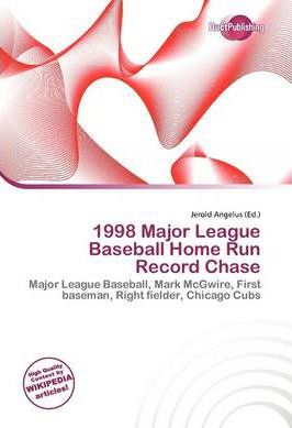 1998 Major League Baseball Home Run Record Chase
