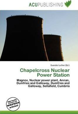 Chapelcross Nuclear Power Station