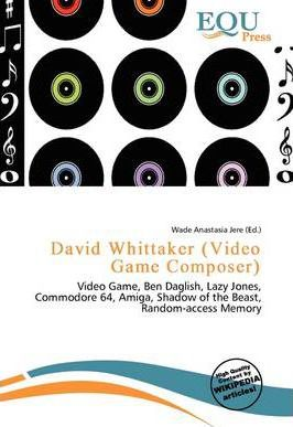 David Whittaker (Video Game Composer)