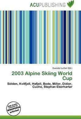 2003 Alpine Skiing World Cup