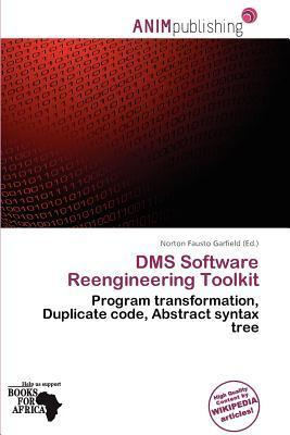 Dms Software Reengineering Toolkit