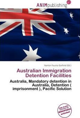 Australian Immigration Detention Facilities