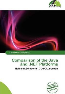Comparison of the Java and .Net Platforms