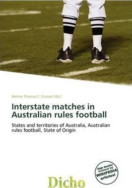 Interstate Matches in Australian Rules Football