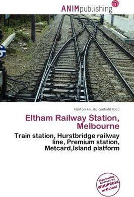 Eltham Railway Station, Melbourne