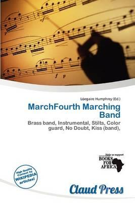 Marchfourth Marching Band