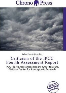 Criticism of the Ipcc Fourth Assessment Report