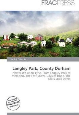 Langley Park, County Durham