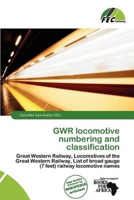 Gwr Locomotive Numbering and Classification