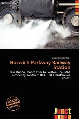 Horwich Parkway Railway Station