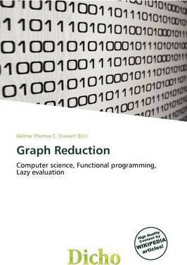 Graph Reduction