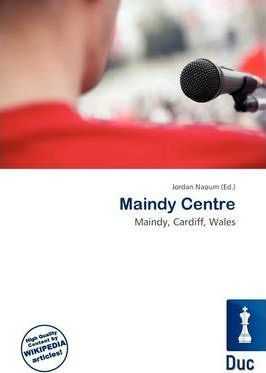 Maindy Centre