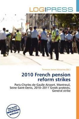 2010 French Pension Reform Strikes