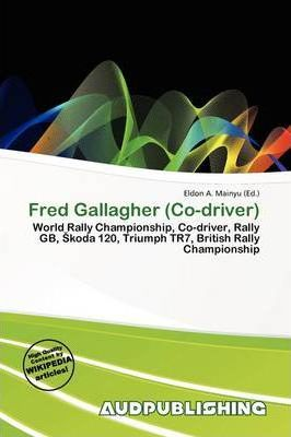 Fred Gallagher (Co-Driver)
