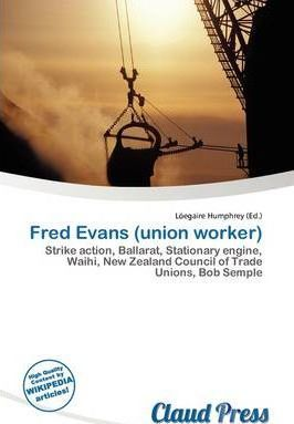 Fred Evans (Union Worker)