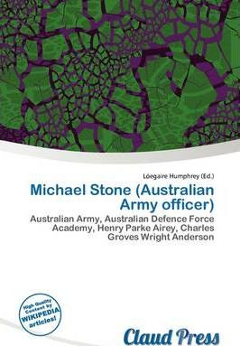 Michael Stone (Australian Army Officer)