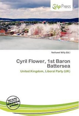 Cyril Flower, 1st Baron Battersea