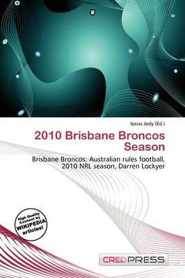 2010 Brisbane Broncos Season