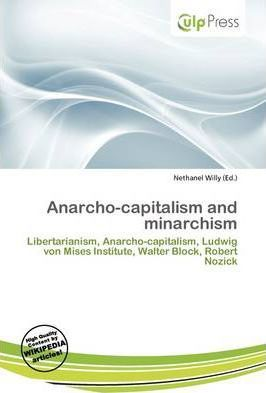 Anarcho-Capitalism and Minarchism