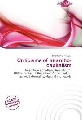Criticisms of Anarcho-Capitalism
