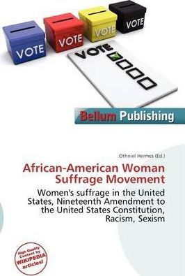 African-American Woman Suffrage Movement