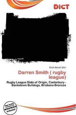 Darren Smith ( Rugby League)