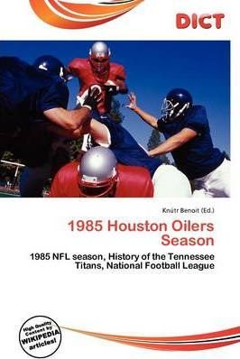 1985 Houston Oilers Season