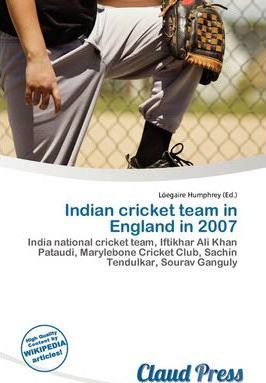 Indian Cricket Team in England in 2007