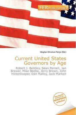 Current United States Governors by Age