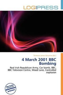 4 March 2001 BBC Bombing