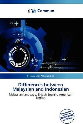 Differences Between Malaysian and Indonesian