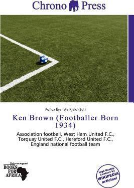 Ken Brown (Footballer Born 1934)