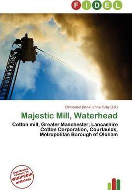 Majestic Mill, Waterhead