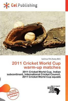 2011 Cricket World Cup Warm-Up Matches