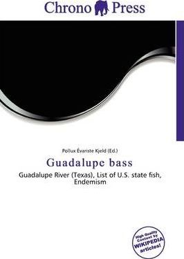 Guadalupe Bass