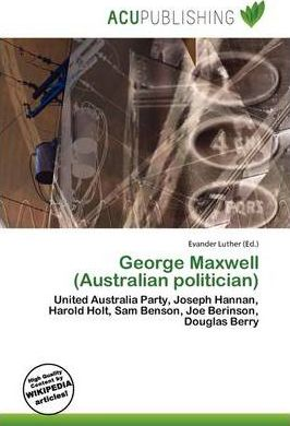 George Maxwell (Australian Politician)