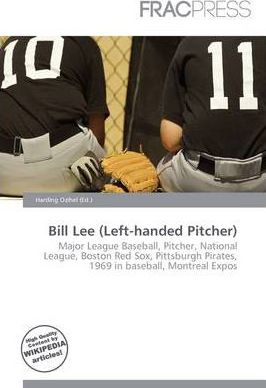 Bill Lee (Left-Handed Pitcher)
