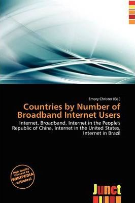 Countries by Number of Broadband Internet Users