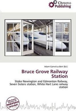 Bruce Grove Railway Station