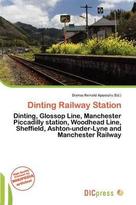 Dinting Railway Station