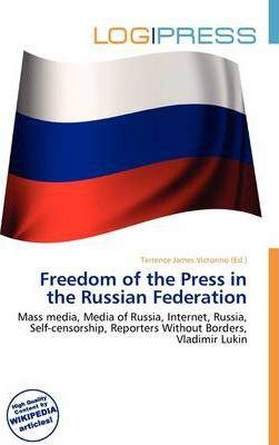 Freedom of the Press in the Russian Federation